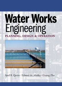 Water Works Engineering Planning Design And Operation