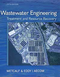 Wastewater Engineering Treatment and Resource Recovery-2013